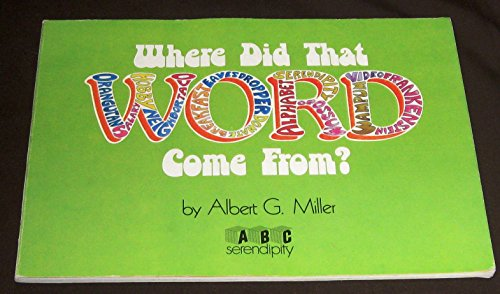 9780837208237: Where did that word come from? (ABC serendipity)