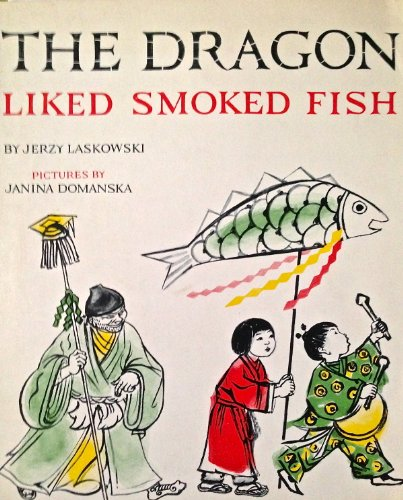 9780837209388: The Dragon Liked Smoked Fish