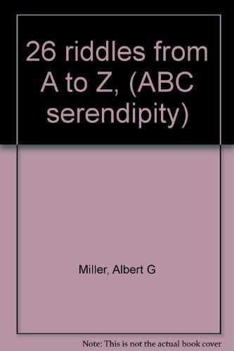 26 riddles from A to Z, (ABC: Albert G Miller