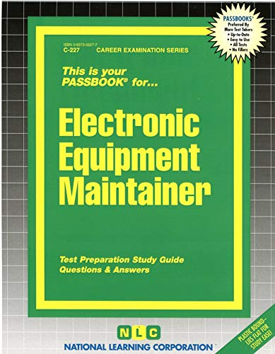 9780837302270: Electronic Equipment Maintainer(Passbooks) (The Passbook Series)