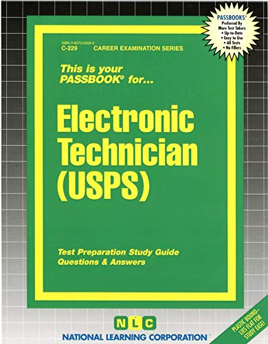Electronic Technician (USPS)(Passbooks) (Career Examination Series)