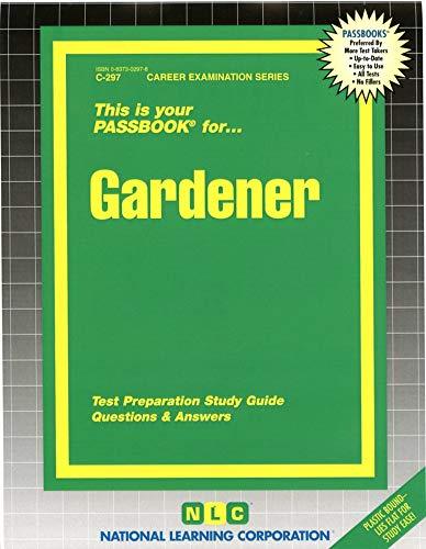 9780837302973: Gardener(Passbooks) (Career Examination Series : C-297)
