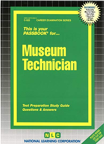 Museum Technician (Passbook for Career Opportunities): Jack Rudman