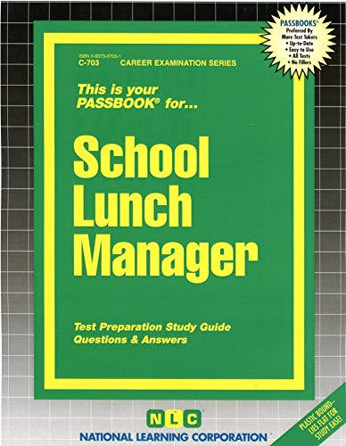 9780837307039: School Lunch Manager(Passbooks) (Career Examination Series : C 703)