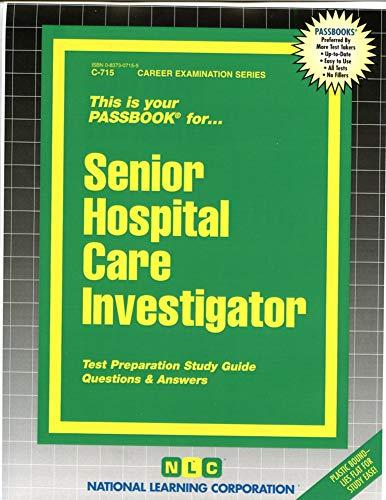 9780837307152: Senior Hospital Care Investigator(Passbooks) (Passbook Series. Passbooks for Civil Service Examinations)
