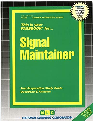 9780837307428: Signal Maintainer(Passbooks) (Career Examination Series ; C-742)