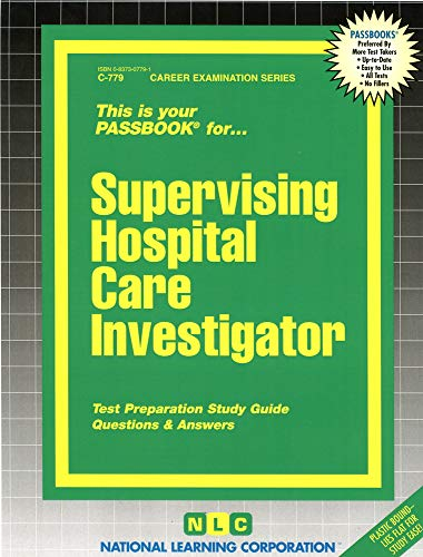 9780837307794: Supervising Hospital Care Investigator(Passbooks) (Career Examination Passbooks)