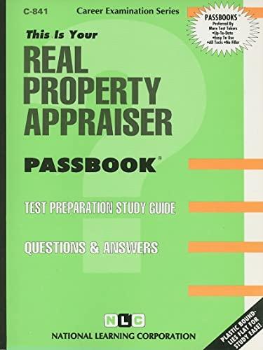 Real Property Appraiser (Career Examination Passbooks): Jack Rudman