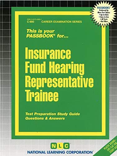 Insurance Fund Hearing Representative Trainee: Jack Rudman