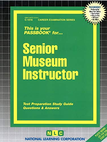 Senior Museum Instructor (Passbook Series): Jack Rudman National