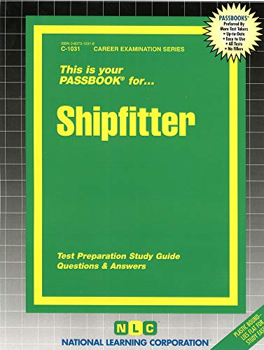Shipfitter (Career Examination Series : C-1031): Jack Rudman
