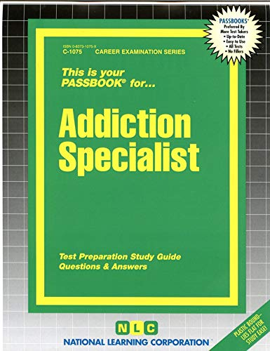 9780837310756: Addiction Specialist(Passbooks)