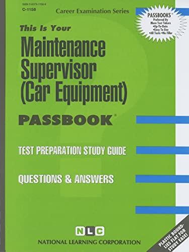 9780837311586: Maintenance Supervisor (Car Equipment)(Passbooks) (Career Examination Series)