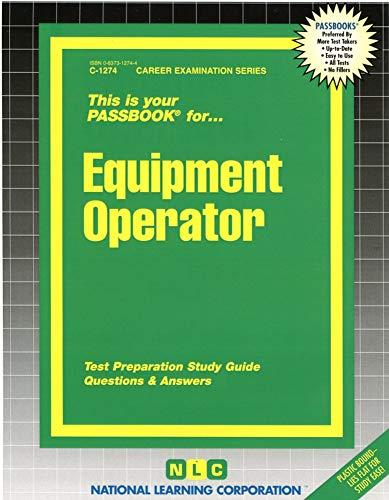 9780837312743: Equipment Operator(Passbooks) (Career Examination Series)