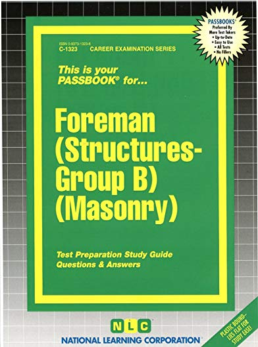9780837313238: Foreman (Structures-Group B) (Masonry)(Passbooks) (Career Examination Ser C 1323)