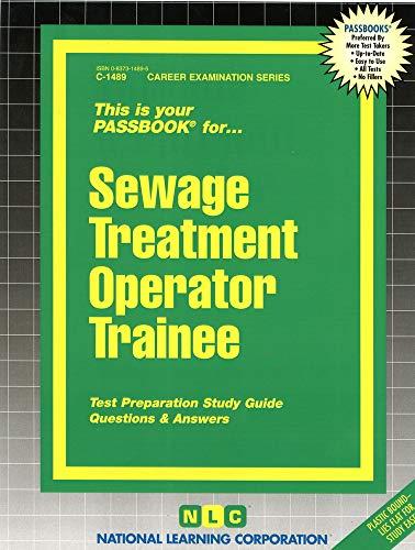 9780837314891: Sewage Treatment Operator Trainee(Passbooks) (Career Examination Passbooks)