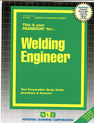 9780837315331: Welding Engineer(Passbooks) (Career Examination Passbooks)