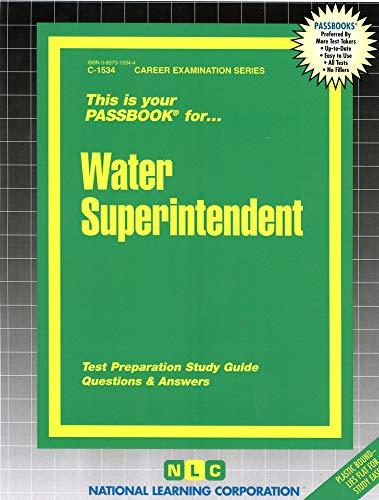 Water Superintendent: Jack Rudman