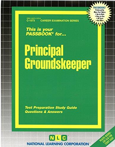 Principal Groundskeeper (Career Exam Ser, C-1573): Jack Rudman