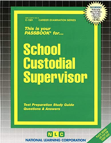 9780837315812: School Custodial Supervisor(Passbooks)
