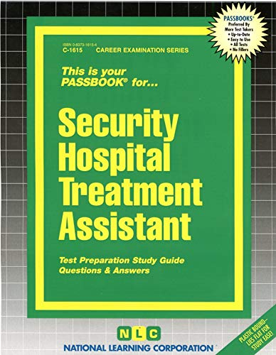 9780837316154: Security Hospital Treatment Assistant(Passbooks) (Career Examination Passbooks)