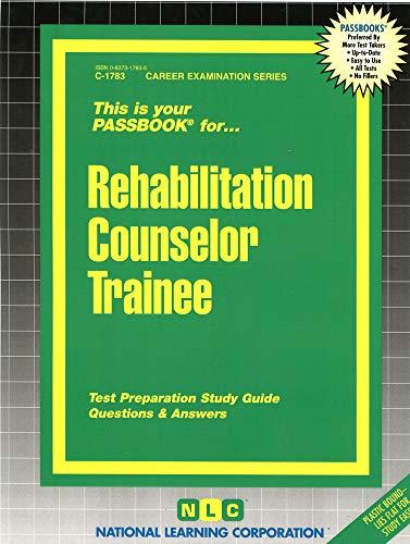 9780837317830: Rehabilitation Counselor Trainee(Passbooks)