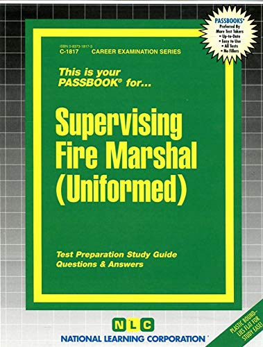 Supervising Fire Marshal (Uniformed): National Learning Corporation