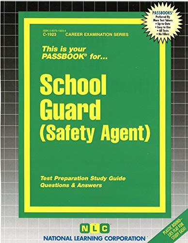 9780837319230: School Guard (Safety Agent)(Passbooks)