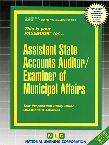 Assistant State Accounts Auditor/Examiner of Municipal Affairs (Career Examination Ser. : C-...