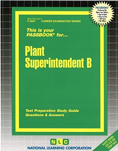 9780837320472: Plant Superintendent B(Passbooks)