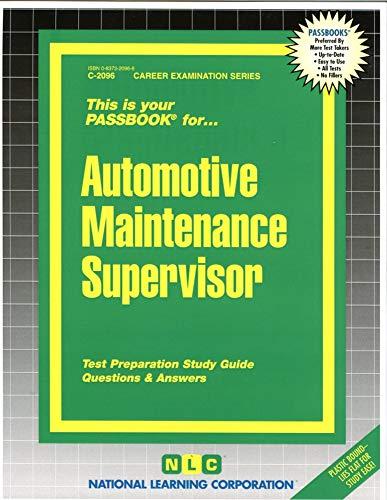 Automotive Maintenance Supervisor (Passbook for Career Opportunities): Jack Rudman