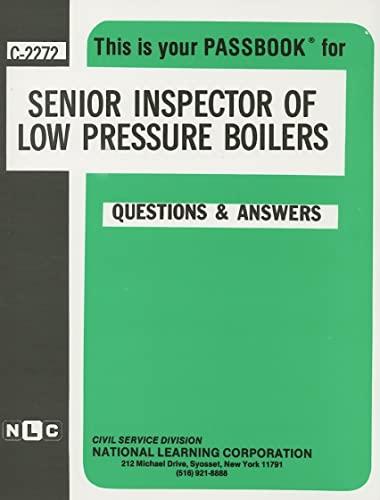 9780837322728: Senior Inspector of Low Pressure Boilers(Passbooks) (Career Examination Ser C2272)