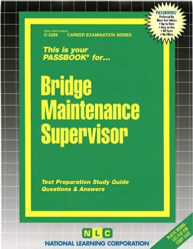 9780837322896: Bridge Maintenance Supervisor(Passbooks) (Career Examination Passbooks)