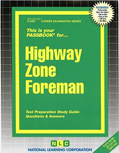 9780837323077: Highway Zone Foreman(Passbooks) (Career Exam Ser C-2307)