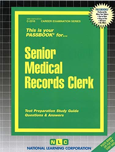 9780837323107: Senior Medical Records Clerk(Passbooks) (Career Examination Series)
