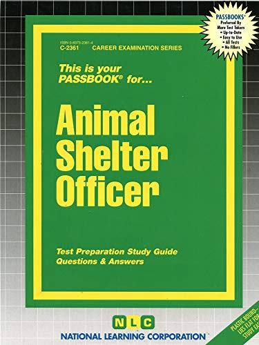 9780837323619: Animal Shelter Officer (Passbooks for Career Opportunities)