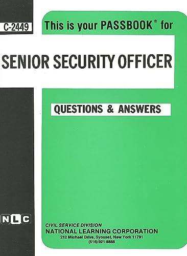 9780837324494: Senior Security Officer(Passbooks) (Career Examination, C-2449)