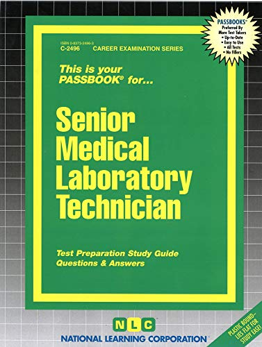 Senior Medical Laboratory Technician (Career Examination)