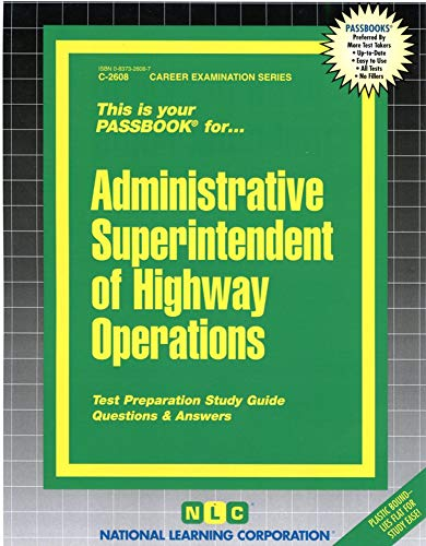 9780837326085: Administrative Superintendent of Highway Operations(Passbooks) (Career Examination, C-2608)