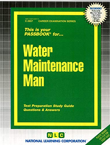 Water Maintenance Man (Career Examination Passbooks): Jack Rudman