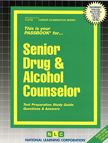 9780837327426: Senior Drug & Alcohol Counselor(Passbooks) (Career Examination Passbooks)