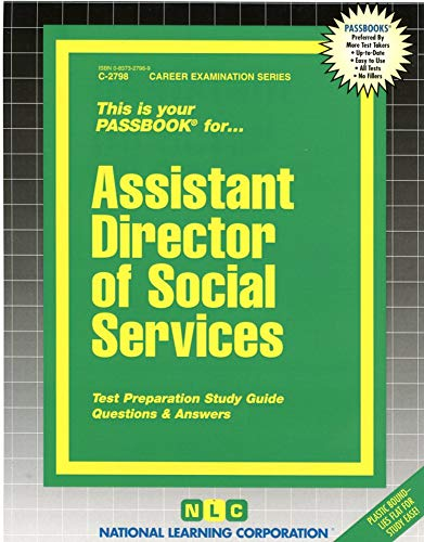 9780837327983: Assistant Director of Social Services(Passbooks) (Career Examination Series, C-2798)