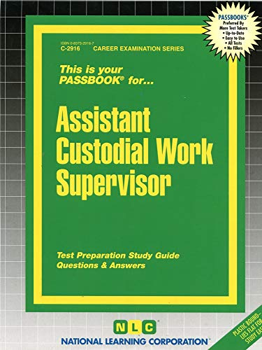 9780837329161: Assistant Custodial Work Supervisor(Passbooks) (Career Exam Ser, C-2916)