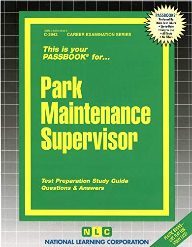9780837329420: Park Maintenance Supervisor(Passbooks) (Passbook for Career Opportunities)