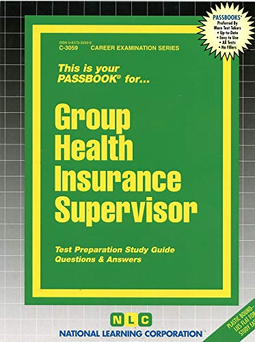 9780837330594: Group Health Insurance Supervisor(Passbooks)