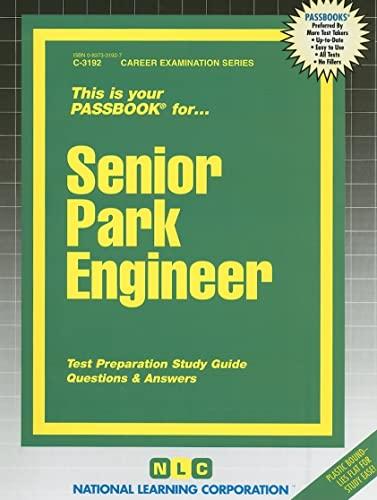 Senior Park Engineer (Career Examination Passbooks): Jack Rudman