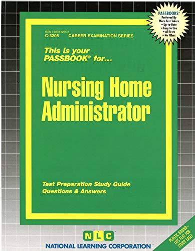9780837332055: Nursing Home Administrator(Passbooks) (C-3205)