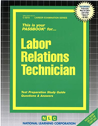 9780837332154: Labor Relations Technician(Passbooks) (Career Series (Natl Learning Corp))