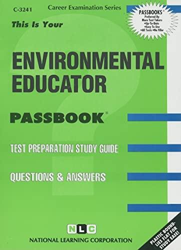 Environmental Educator (Career Examination Series : C-3241): Jack Rudman