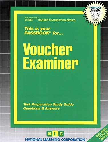 Voucher Examiner (Career Examination Ser. : C-3265): Jack Rudman